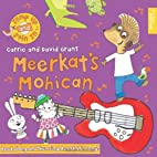 Meerkat's Mohican (Jump Up and Join in) by…