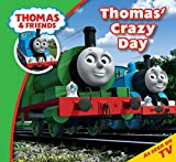 Thomas' crazy day / [based on the character created by W. Awdry]