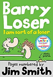I am sort of a Loser (The Barry Loser…