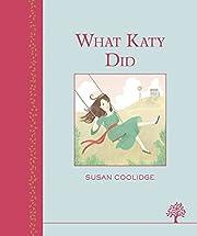 What Katy Did por Susan Coolidge