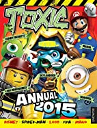 Toxic Annual 2015 by Toxic
