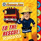 Fireman Sam: To the Rescue! Tabbed Board…