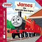 Thomas & Friends: James the Splendid Red…