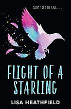 Flight of a Starling by Lisa Heathfield