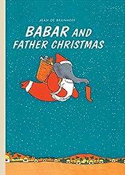 Babar and Father Christmas av Jean de…