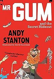 Mr Gum and the Secret Hideout (8) de Andy…