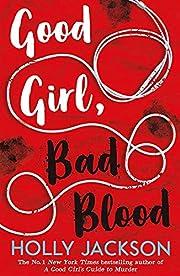 Good Girl, Bad Blood - The Sunday Times…
