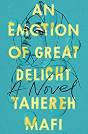 An Emotion Of Great Delight de Tahereh Mafi