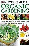 The organic garden book / Geoff Hamilton