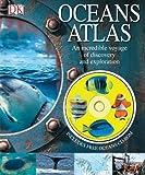 Oceans atlas / John Woodward; consultant Professor Dorrik Snow