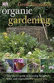 Organic Gardening de Geoff Hamilton