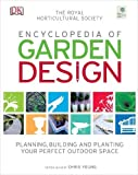 The Royal Horticultural Society encyclopedia of garden design / editor-in-chief, Chris Young