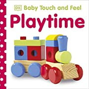 Baby Touch & Feel Playtime (Baby Touch and…