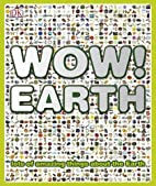 Wow! Earth by John Woodward