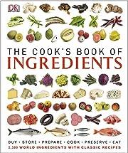 The Cook's Book of Ingredients por DK
