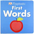 First Words. (Flaptastic) by -