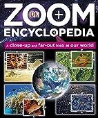 Zoom Encyclopedia by DK