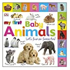 My First Baby Animals. (My First Board Book)…