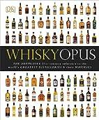 Whisky Opus by Gavin D. Smith