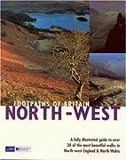 Footpaths of Britain: North West (Walking…