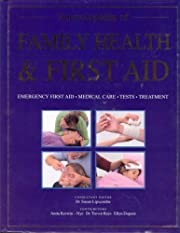 Encyclopedia of Family Health and First Aid…