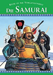 Die Samurai, Reise in die Vergangenheit by…