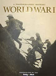 World War I (Photographic History of War)