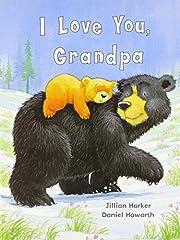 I Love You, Grandpa av Jillian Harker