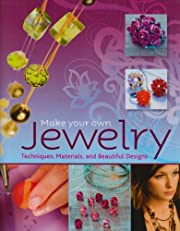 Make Your Own Jewelry por Christa Nolling