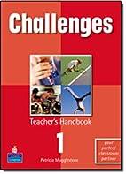 Challenges Poland: Teacher's Handbook Bk. 1…