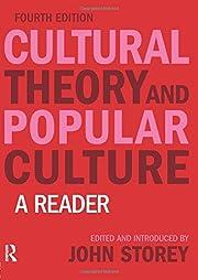 Cultural Theory and Popular Culture de John…