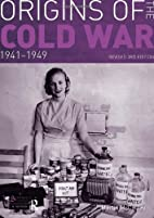 Origins of the Cold War, 1941-1949 by Martin…