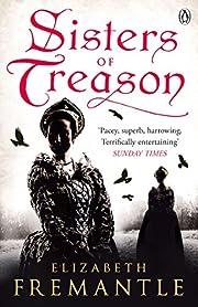 Sisters of Treason (The Tudor Trilogy) af E…
