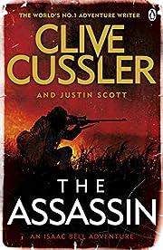 The Assassin: Isaac Bell #8 de Clive Cussler