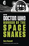 Horror of the space snakes / Gary Russell