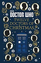 Twelve Doctors of Christmas by Jacqueline…