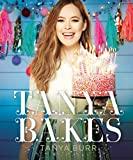 Tanya Bakes: Exclusive Signed Copy Book