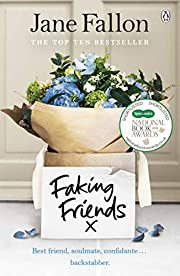 Faking Friends: THE SUNDAY TIMES BESTSELLER…