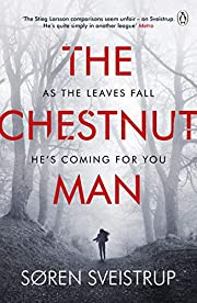 The Chestnut Man: The gripping debut novel…
