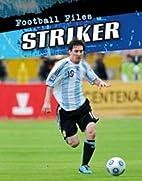 Striker (Football Files) by Michael Hurley
