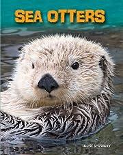 Sea Otters (Living in the Wild. Sea Mammals)…
