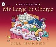 Mr Large in Charge de Au Murphy Jill Murphy