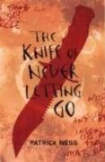 The Knife of Never Letting Go: bk. 1 by…