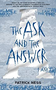 The Ask and the Answer de Patrick Ness