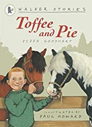 Toffee and Pie de Pippa Goodhart