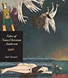Tales of Hans Christian Andersen / translated and introduced by Naomi Lewis ; illustrated by Joel Stewart