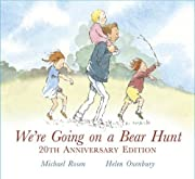 We're Going on a Bear Hunt av Michael…