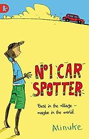 The No. 1 Car Spotter de Atinuke