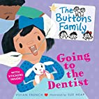 The Buttons Family: Going to the Dentist by…