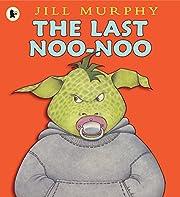 Last Noo-Noo – tekijä: Jill Murphy